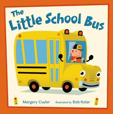The Little School Bus - Cuyler, Margery