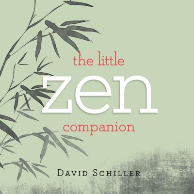 The Little Zen Companion - Schiller, David