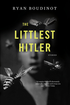 The Littlest Hitler: Stories - Boudinot, Ryan