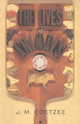 The Lives of Animals - Coetzee, J M, and Gutmann, Amy (Editor), and Garber, Marjorie B