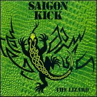 The Lizard - Saigon Kick