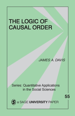 The Logic of Causal Order - Davis, James a
