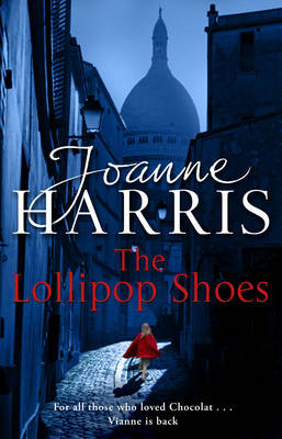 The Lollipop Shoes - Harris, Joanne