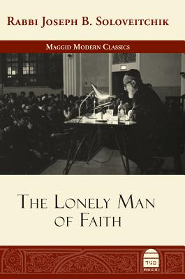 The Lonely Man of Faith - Soloveitchik, Joseph B