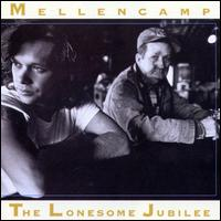 The Lonesome Jubilee - John Cougar Mellencamp