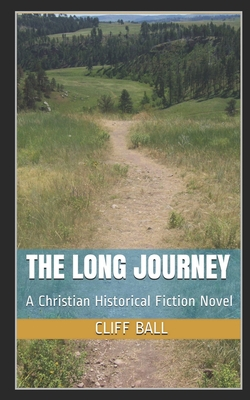 The Long Journey - Ball, Cliff