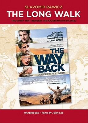 The Long Walk: The True Story of a Trek to Freedom - Rawicz, Slavomir, and Lee, John (Read by)