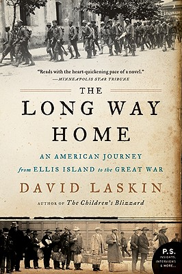 The Long Way Home: An American Journey from Ellis Island to the Great War - Laskin, David