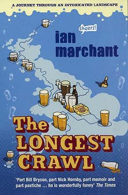 The Longest Crawl - Marchant, Ian