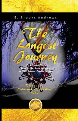 The Longest Journey: My Story of Life with My Father REV. Emery Andrews and the WWII Japanese American Internment - Andrews, E Brooks, and Santiago, Claudia (Designer)