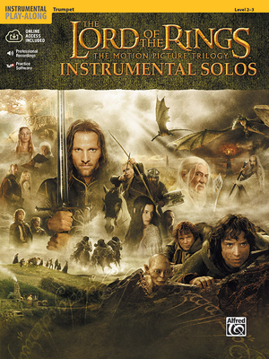 The Lord of the Rings Instrumental Solos: Trumpet, Book & CD - Shore, Howard (Composer), and Galliford, Bill (Composer)