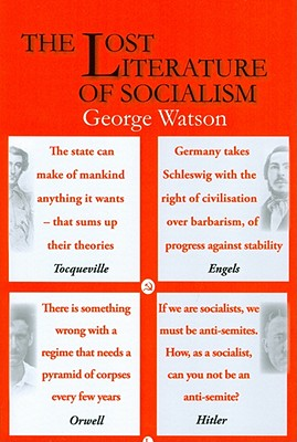 The Lost Literature of Socialism - Watson, George