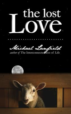 The Lost Love - Lanfield, Michael