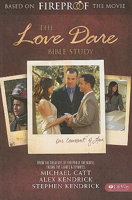 The Love Dare Bible Study - Catt, Michael
