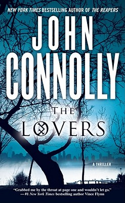 The Lovers: A Thriller - Connolly, John