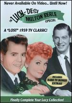 The Lucy-Desi Comedy Hour: The Milton Berle Lost Special