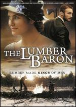 The Lumber Baron - Barry Andersson