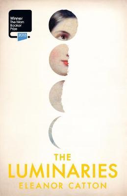 The Luminaries - Catton, Eleanor