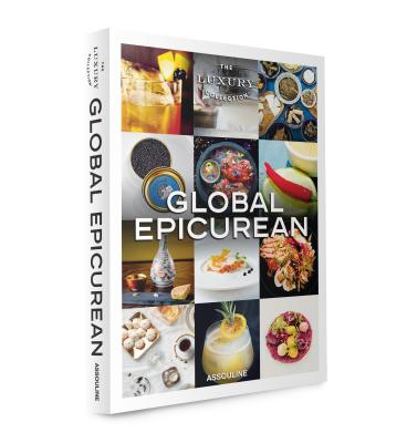 The Luxury Collection: Global Epicurean - Stein, Joshua David