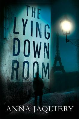 The Lying Down Room - Jaquiery, Anna