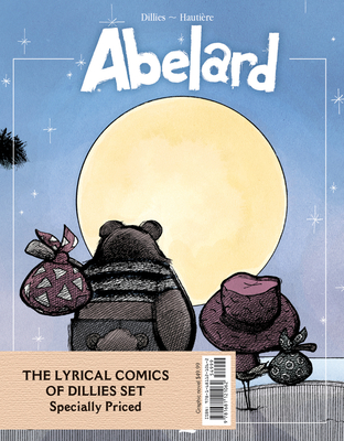 The Lyrical Comics of Dillies Set: Including Abelard, Bubbles & Gondola, Betty Blues - Dillies, Renaud