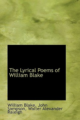 The Lyrical Poems of William Blake - Blake, William