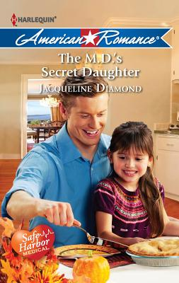 The M.D.'s Secret Daughter - Diamond, Jacqueline