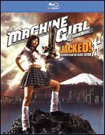 The Machine Girl: Jacked! [Blu-ray]