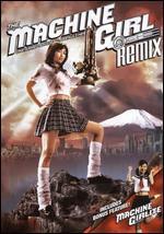 The Machine Girl [Remix Edition]