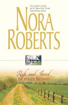 The Mackade Brothers: Rafe and Jared: The Return of Rafe Mackade\The Pride of Jared Mackade - Roberts, Nora