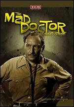 The Mad Doctor of Market Street - Joseph H. Lewis
