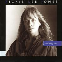 The Magazine - Rickie Lee Jones