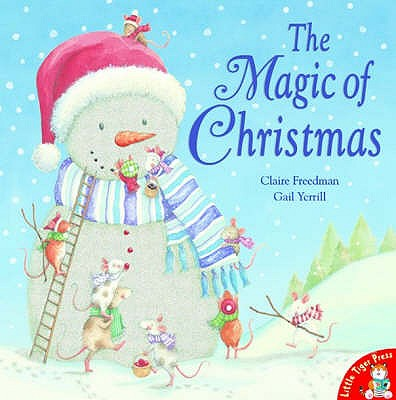 The Magic of Christmas - Freedman, Claire
