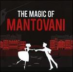 The Magic of Mantovani - Mantovani