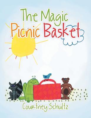 The Magic Picnic Basket - Schultz, Courtney