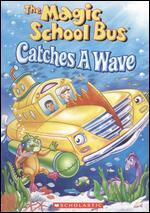 The Magic School Bus: Catches a Wave