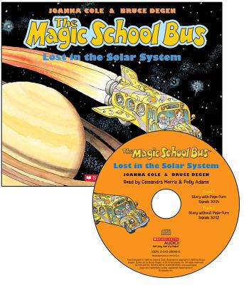 The Magic School Bus: Lost in the Solar System - Cole, Joanna, and Morris, Cassandra (Read by), and Adams, Polly (Read by)