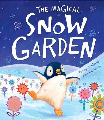 The Magical Snow Garden - Corderoy, Tracey