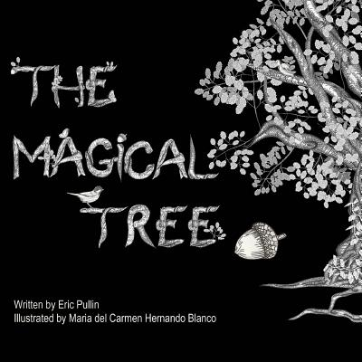 The Magical Tree - Pullin, Eric