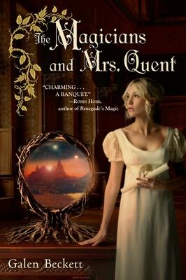 The Magicians and Mrs. Quent - Beckett, Galen