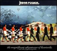 The Magnificent Adventures of Heartache (And Other Frightening Tales) - Jason Reeves