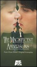 The Magnificent Ambersons - Alfonso Arau