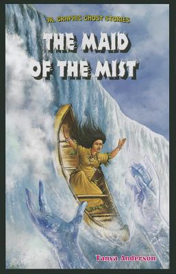 The Maid of the Mist - Anderson, Tanya