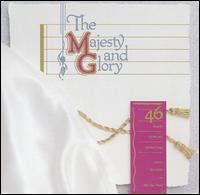 The Majesty & Glory - Tom Fettke/Billy Ray Hearn
