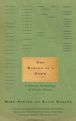 The Making of a Poem - Boland, Eavan (Editor), and Strand, Mark (Editor)