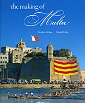 The Making of Malta - Grima, Reuben, and Cilia, Daniel (Photographer)