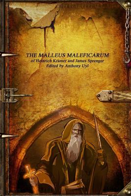 The Malleus Maleficarum - Kramer, Heinrich
