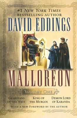 The Malloreon; Volume One: Guardians of the West; King of the Murgos; Demon Lord of Karanda - Eddings, David