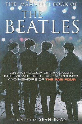The Mammoth Book of the Beatles - Egan, Sean (Editor)