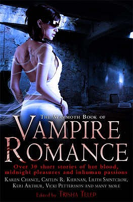 The Mammoth Book of Vampire Romance - Telep, Trisha